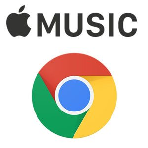 Enjoy Apple Music with Google Chrome